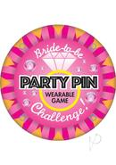 Bride To Be Party Pin
